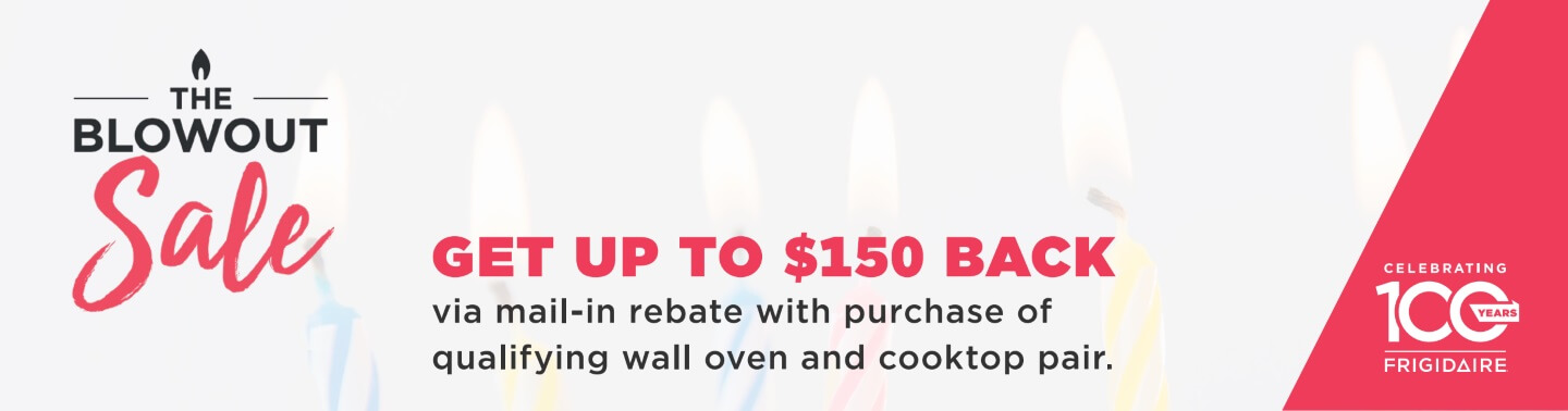 Get up to $150 back on Frigidaire cooking.